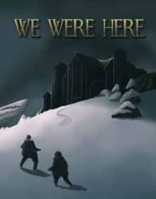 We Were Here free download