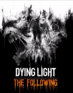 Dying Light The Following Download