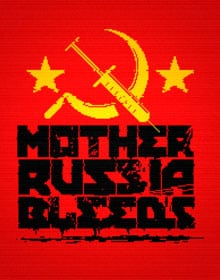 Mother Russia Bleeds free download
